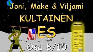 Joni, Make & Viljami - Kultainen ES (Osa 8/10)