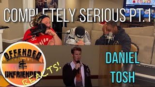 Offended And Unfriended Reacts: Daniel Tosh - Completely Serious Pt.1