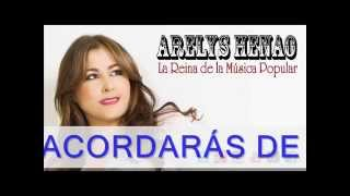 Te Acordarás de mí (Audio) - Arelys Henao (Video)