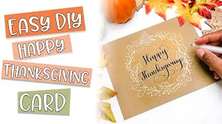 Easy DIY Happy Thanksgiving Card using Calligraphy