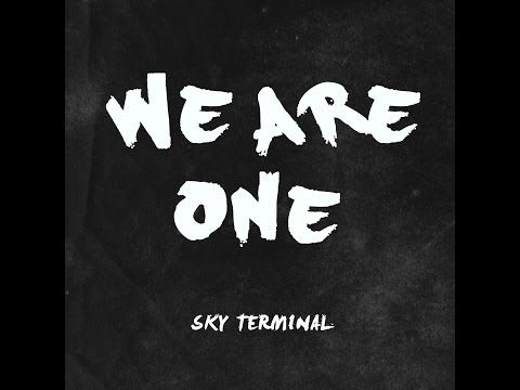 Sky Terminal - We Are One - OFFICIAL ALBUM TRAILER