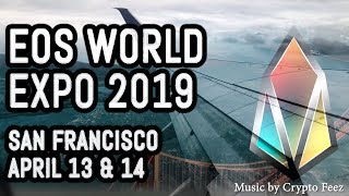 EOS World Expo 2019 + Chintai, EOS Studio, EOS Emanate, New Hardware Wallet, Crypto Feez live music