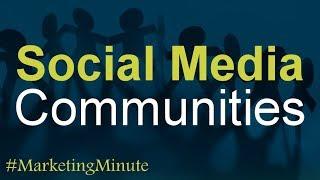 "Marketing Minute 122 ""Building Brand Communities with Social Media"" (Digital Marketing / Branding)"