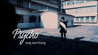 [Vietsub + Kara] Psycho - Jung Joon Young (정준영)