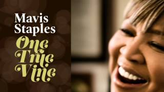 """Mavis Staples - """"Can You Get To That"""""""