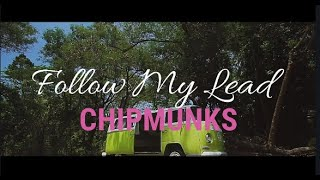 CHIPMUNKS - FOLLOW MY LEAD EX-BATTALION (OFFICIAL VIDEO)