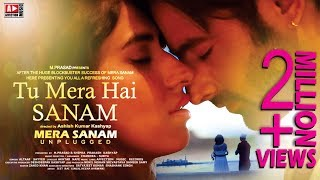 OFFICIAL VIDEO : TU MERA HAI SANAM | LATEST HINDI