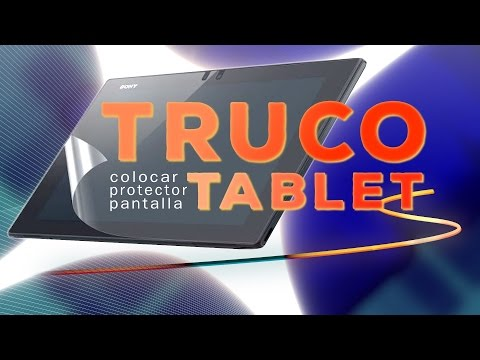 Colocar protector pantalla Tablet, Truco