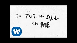 Ed Sheeran   Put It All On Me (feat. Ella Mai) [Official Lyric Video]