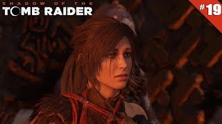 Shadow of the Tomb Raider - Ep 19 (FIN) - Le Rituel - Let's Play FR HD