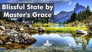 Satguru Ki Madad Se Anandmay Avastha (Bhaag-1) | Blissful State By Master's Grace (Part - 1)