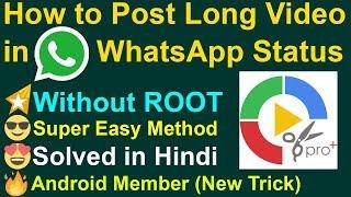 How To Upload 1 Min Video On Whatsapp Status