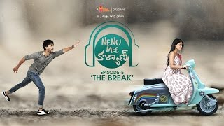 Nenu Mee Kalyan Telugu WebSeries - The Break