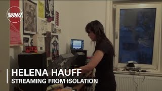 Helena Hauff - Live @ Boiler Room x Streaming From Isolation #4 2020