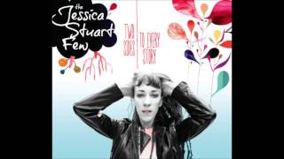 Two Sides to Every Story - The Jessica Stuart Few