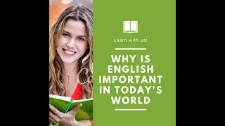 why is english important in today's world | why is english important in our life | why learn english