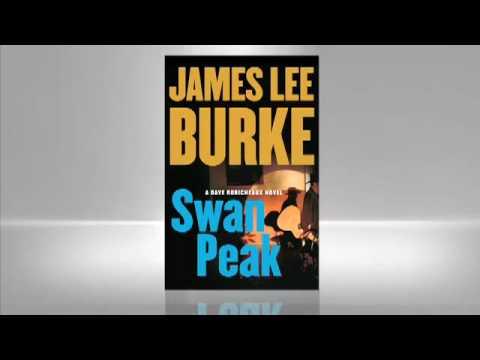 Swan Peak Dave Robicheaux Series Book 17 By James Lee Burke