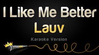 Lauv   I Like Me Better (Karaoke Version)