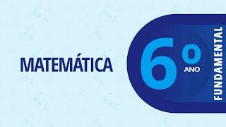 6° ano – Matemática: Parte-todo: Aula V – 11/08/2020