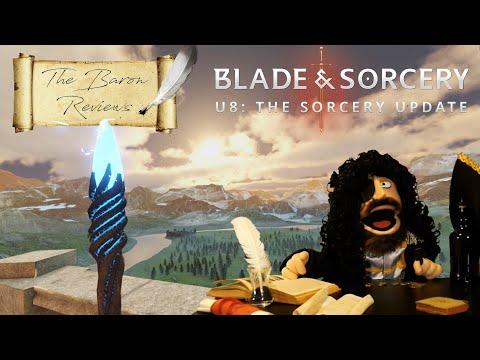 U8 The Sorcery Update | Blade and Sorcery