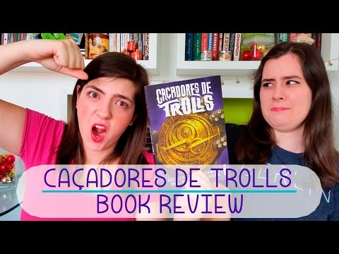 Caçadores de Trolls | Book Review