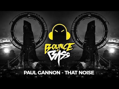 Paul Gannon - That Noise