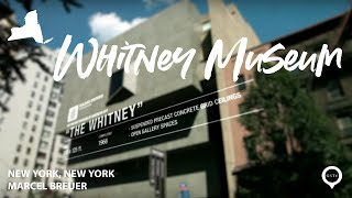 Whitney Museum (Marcel Breuer) New York, New York