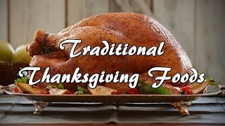 What are traditional Thanksgiving foods?