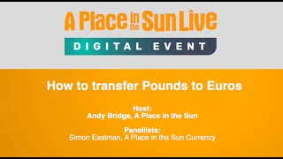 Session 4: How to transfer Pounds to Euros