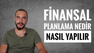 Finansal Planlama Nedir, Nasıl Yapılır?