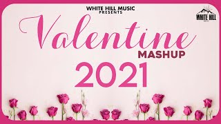 Valentine Mashup 2021 | Best Romantic Songs | Love Songs | Punjabi Remix Songs | Dj Emenes | Dj Song
