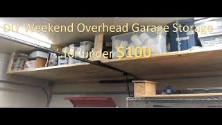 DIY Overhead Garage Storage For $100, Easy Weekend Project