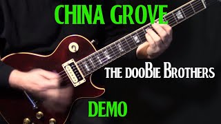 """how to play """"China Grove"""" on guitar by the Doobie Brothers 