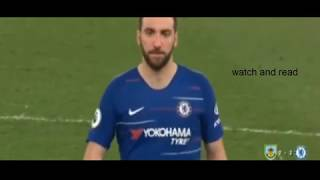 Chelsea 2 Burnley 2:  Higuain's Anger & Handball Clash Between Chelsea And Burnley