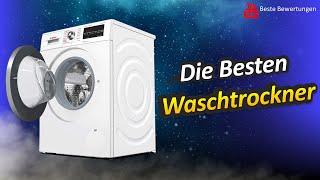✅ Waschtrockner Test 2021 - Die 5 Besten Waschtrockner Bewertungen