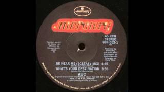 Be Near Me (Ecstasy Mix) - ABC