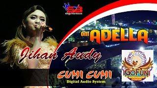 DEEN ASSALAM Jihan Audy OM ADELLA Gofun 2018