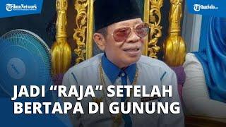 Sosok Baginda Sultan Kerajaan Angling Dharma Pandeglang, Jadi 'Raja' seusai Bertapa di Gunung