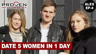 Matchmaking Alex EP-4: Dating 5 Women in 1 Day