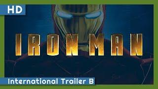 Iron Man (2008) International Trailer B