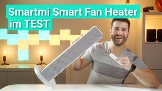 Smartmi Smart Fan Heater im Test - Warm durch den Winter mit dem genialen Heizlüfter!