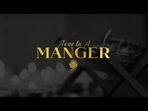 Away In A Manager: Love