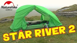 Naturehike Star River 2 Backpacking tent - First Test Wild Camp Review