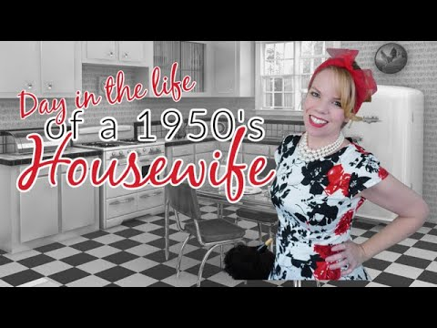 Day in the Life of a 1950s Housewife