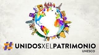 ¡Únete a la campaña de UnidosXelPatrimonio!