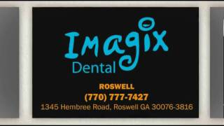 Roswell Dentist | Imagix Dental of Roswell