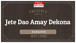 Jete Dao Amay Dekona I Asha Bhosle I FULL KARAOKE with