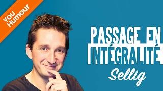 SELLIG   Passage En Intégralité