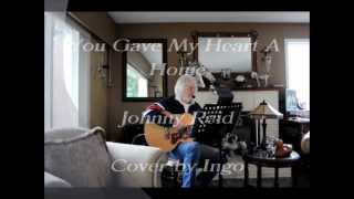 You Gave My Heart A Home - Johnny Reid - cover