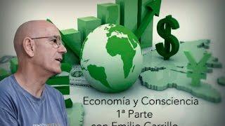 Economía y Consciencia Parte 1
